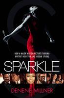 Sparkle: A Novel (Paperback)