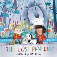 The Lost Penguin: An Oliver and Patch Story (Paperback)