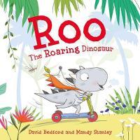 Roo the Roaring Dinosaur (Paperback)