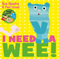 I Need a Wee! (Paperback)