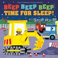 Beep Beep Beep Time for Sleep! (Paperback)