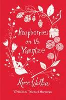 Raspberries On The Yangtze (Paperback)