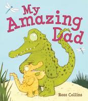 My Amazing Dad (Paperback)