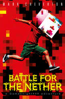 Battle for the Nether: A Gameknight999 Adventure (Paperback)
