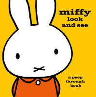 Miffy Look and See