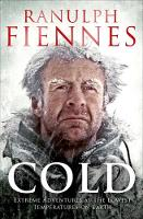 Cold: Extreme Adventures at the Lowest Temperatures on Earth (Paperback)