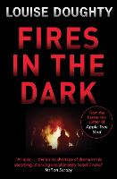 Fires In The Dark