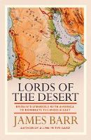 Lords of the Desert: Britain's Struggle with America to Dominate the Middle East (Hardback)