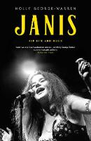 Janis: Her Life and Music (Hardback)