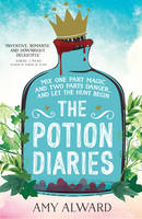 The Potion Diaries - The Potion Diaries 1 (Paperback)