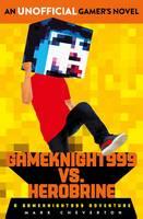 Gameknight999 Vs. Herobrine: a Gameknight999 Adventure (Paperback)