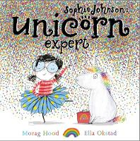 Sophie Johnson: Unicorn Expert - Sophie Johnson (Hardback)
