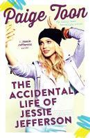 The Accidental Life of Jessie Jefferson - Jessie Jefferson Novels 1 (Paperback)