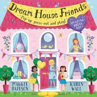 Dream House Friends: Pop-up, press-out and play! (Hardback)