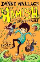 Hamish and the GravityBurp (Paperback)