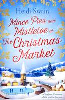 Mince Pies and Mistletoe at the Christmas Market (Paperback)