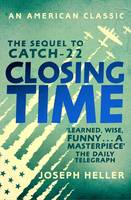 Closing Time - AN AMERICAN CLASSIC (Paperback)