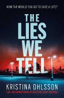 The Lies We Tell (Paperback)