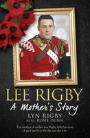 Lee Rigby: A Mother's Story (Hardback)