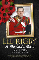 Lee Rigby: A Mother's Story (Paperback)