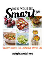 Losing Weight the Smart Way - WEIGHT WATCHERS (Paperback)