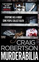 Murderabilia: Everyone has a hobby. Some people collect death. (Paperback)