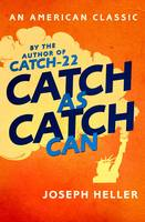 Catch As Catch Can (Paperback)