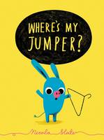 Where's My Jumper? (Hardback)