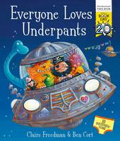 Everyone Loves Underpants: A World Book Day Book (Paperback)