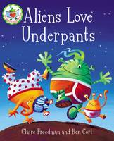 Aliens Love Underpants! (Board book)