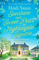 Sunshine and Sweet Peas in Nightingale Square (Paperback)
