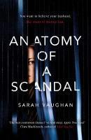 Anatomy of a Scandal (Hardback)