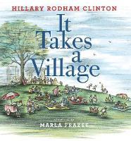 It Takes a Village (Hardback)