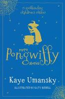 More Pongwiffy Stories: The Spell of the Year and The Holiday of Doom (Paperback)