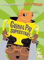 Guinea Pig Superstar! - Adventures of Harry Stevenson 2 (Paperback)