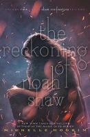 The Reckoning of Noah Shaw - The Shaw Confessions 2 (Paperback)