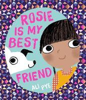 Rosie is My Best Friend (Hardback)