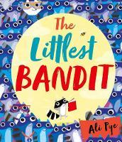 The Littlest Bandit (Hardback)