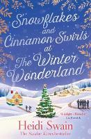 Snowflakes and Cinnamon Swirls at the Winter Wonderland (Paperback)