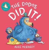The Dodos Did It! (Hardback)