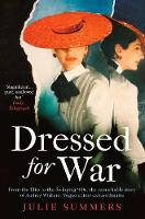 Dressed For War: The Story of Audrey Withers, Vogue editor extraordinaire from the Blitz to the Swinging Sixties (Paperback)
