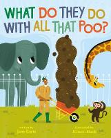 What Do They Do With All That Poo? (Paperback)