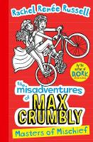 Misadventures of Max Crumbly 3: Masters of Mischief - The Misadventures of Max Crumbly 3 (Paperback)