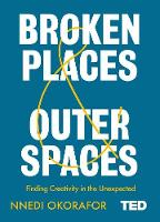Broken Places & Outer Spaces - TED 2 (Hardback)