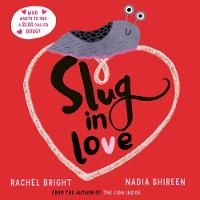 Slug in Love: a funny, adorable hug of a book (Paperback)