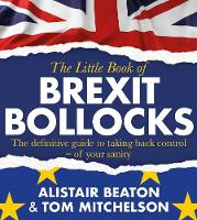 The Little Book of Brexit Bollocks (Paperback)