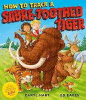 How to Track a Sabre-Toothed Tiger (Paperback)