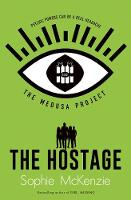 The Medusa Project: The Hostage - THE MEDUSA PROJECT 2 (Paperback)