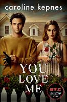 You Love Me: the highly anticipated new thriller in the You series (Paperback)