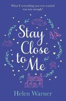 Stay Close to Me (Paperback)
